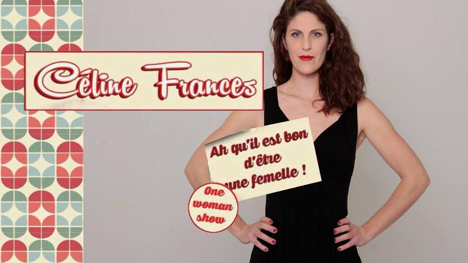 """<p class=""""titrepf"""">Céline Frances, one-woman-show</p>"""