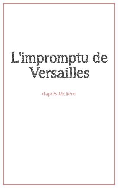 """<p class=""""titrepf"""">L'impromptu de Versailles - Compagnie Urbaine Présences</p>"""