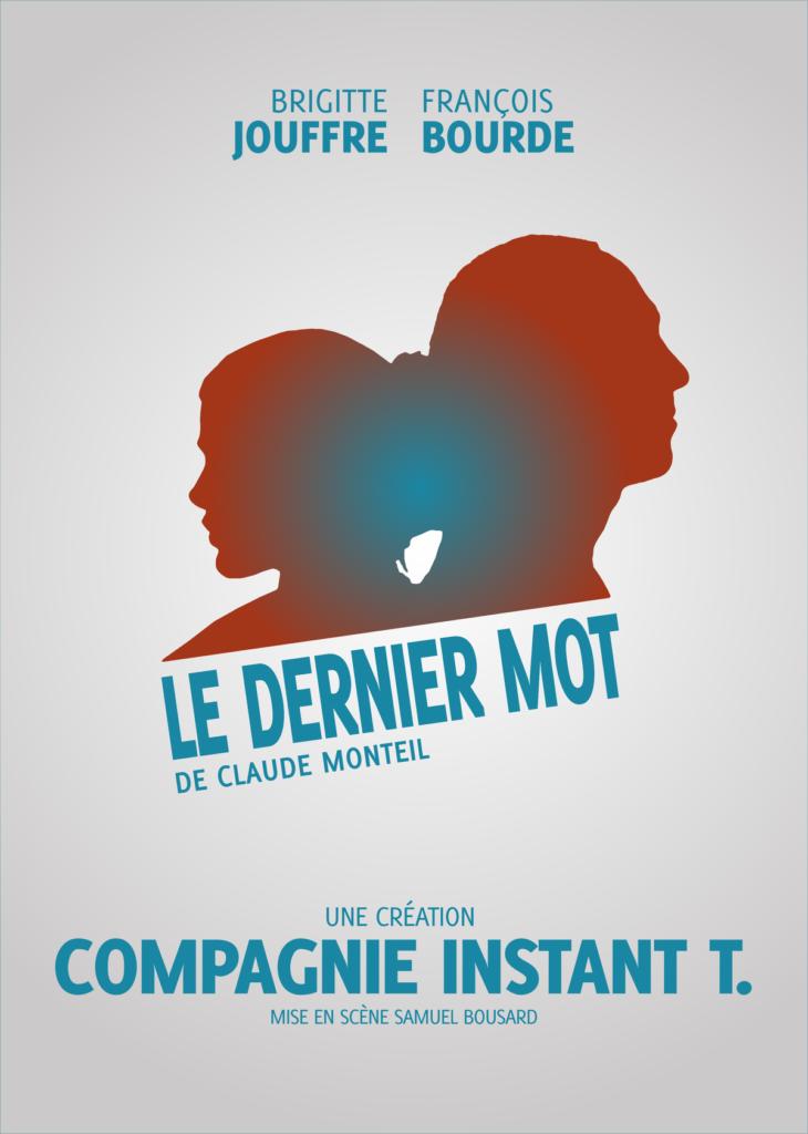 """<p class=""""titrepf"""">Le Dernier Mot - Compagnie Instant T.</p>"""