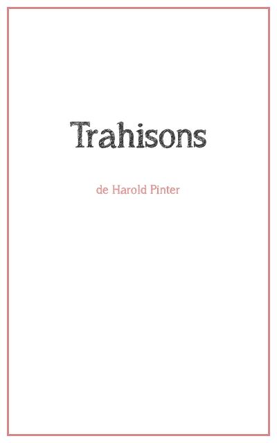 """<p class=""""titrepf"""">Trahisons - Compagnie Urbaine Présences</p>"""